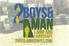 2 Boys & A Man Lawn & Landscapes
